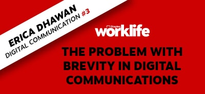 The Problem With Brevity in Digital Communication