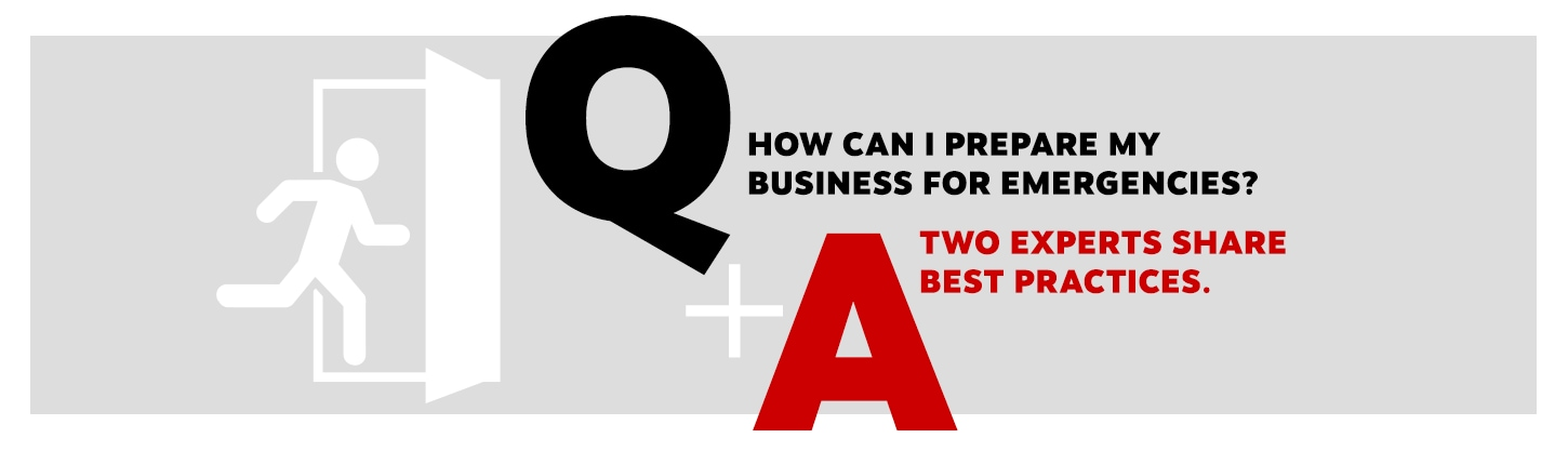 """Introduction graphic that reads, """"Q: How can i prepare my business for emergencies?"""" and """"A: Two experts share best practices."""""""