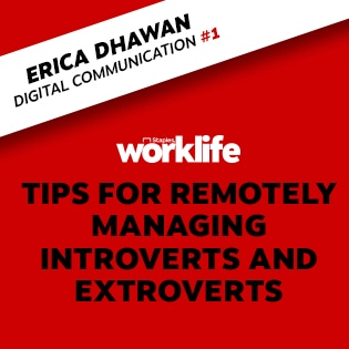 Tips for Remotely Managing Introverts and Extroverts
