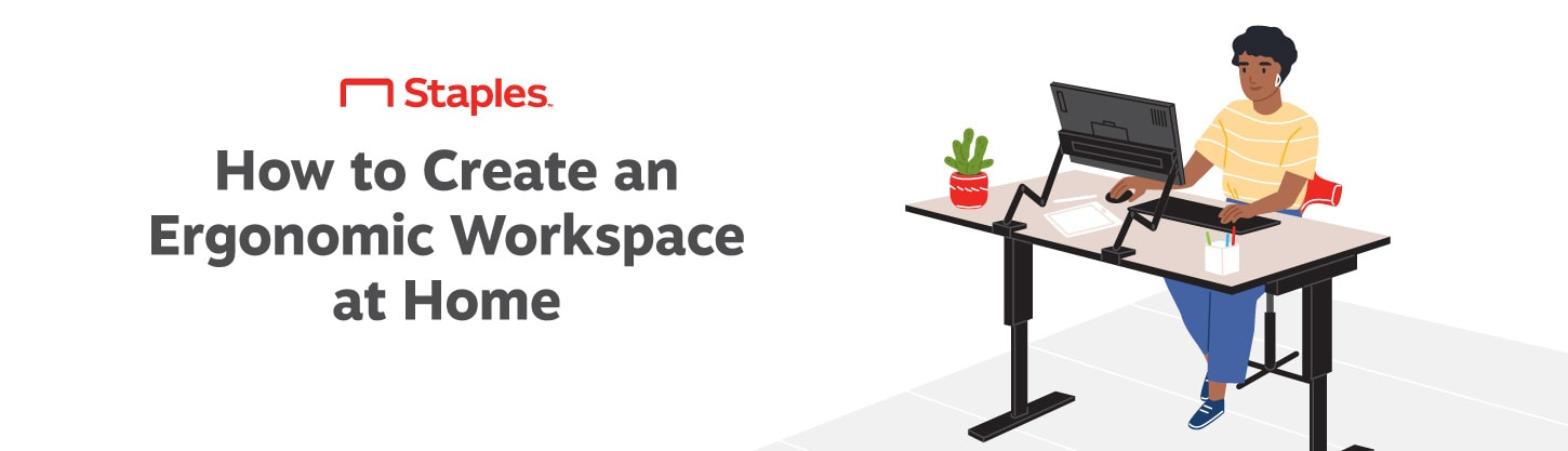 How to Create an Ergonomic Workspace at Home